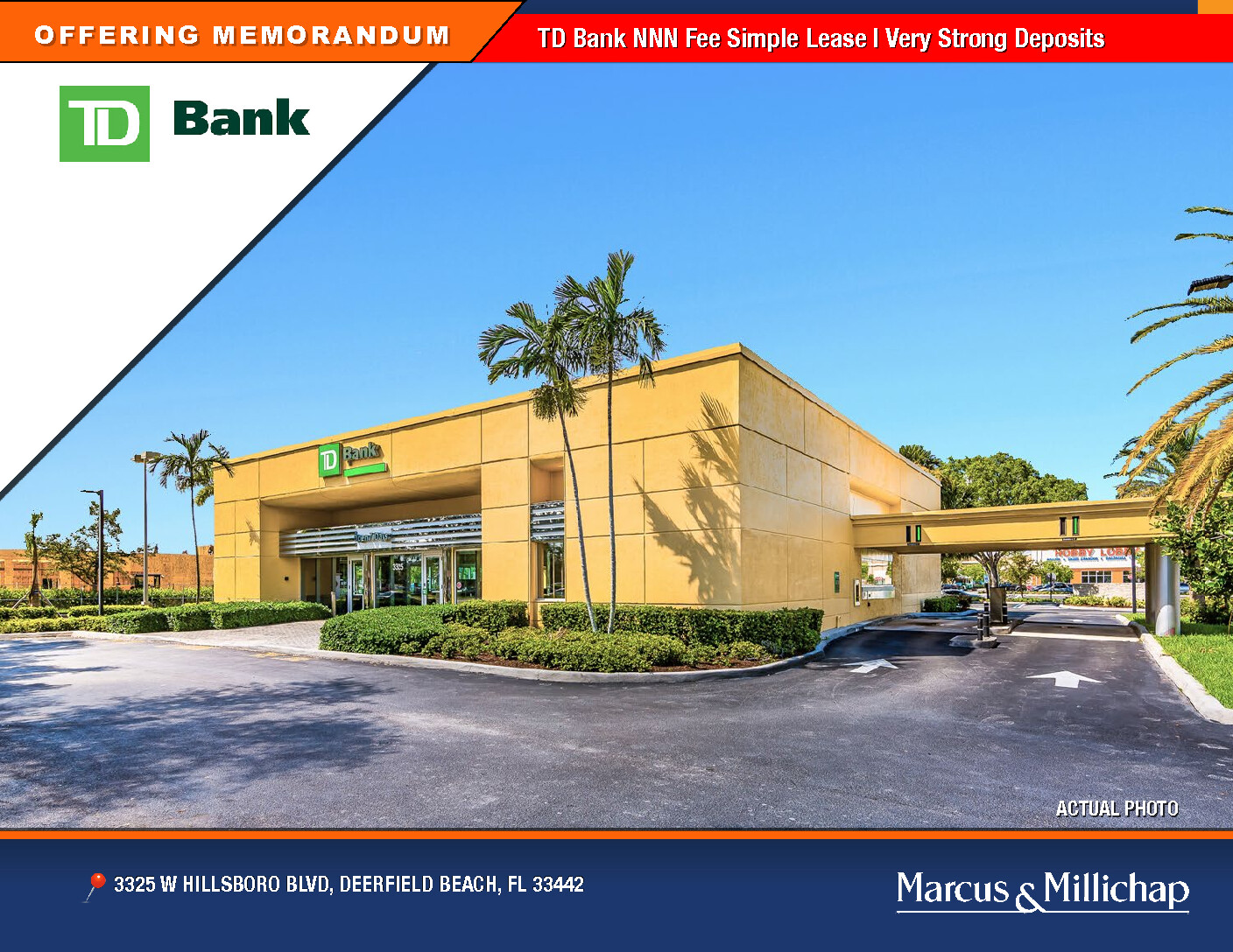 Just Listed! TD Bank Absolute NNN.  Lease Price: $10,160,640 Cap Rate: 6.25%
